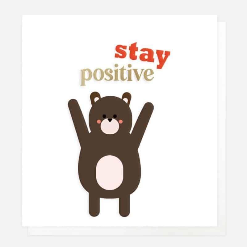 stay positive card by caroline gardner
