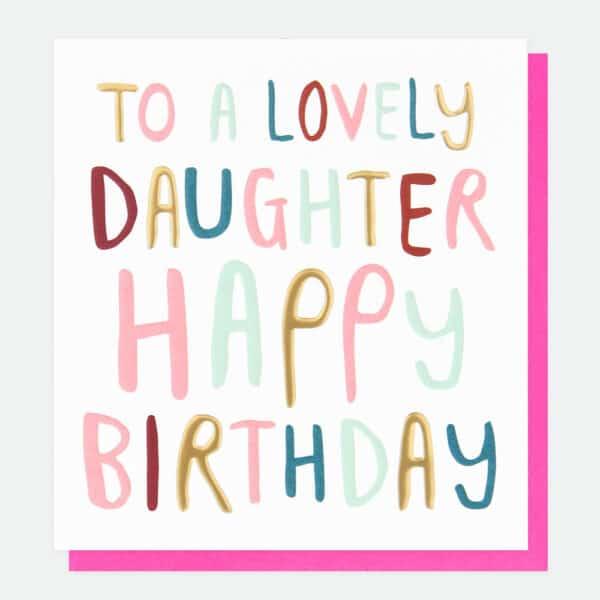 daughter birthday card by caroline gardner