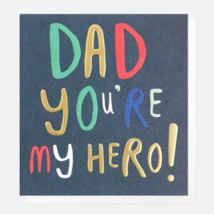 Dad hero by caroline gardner